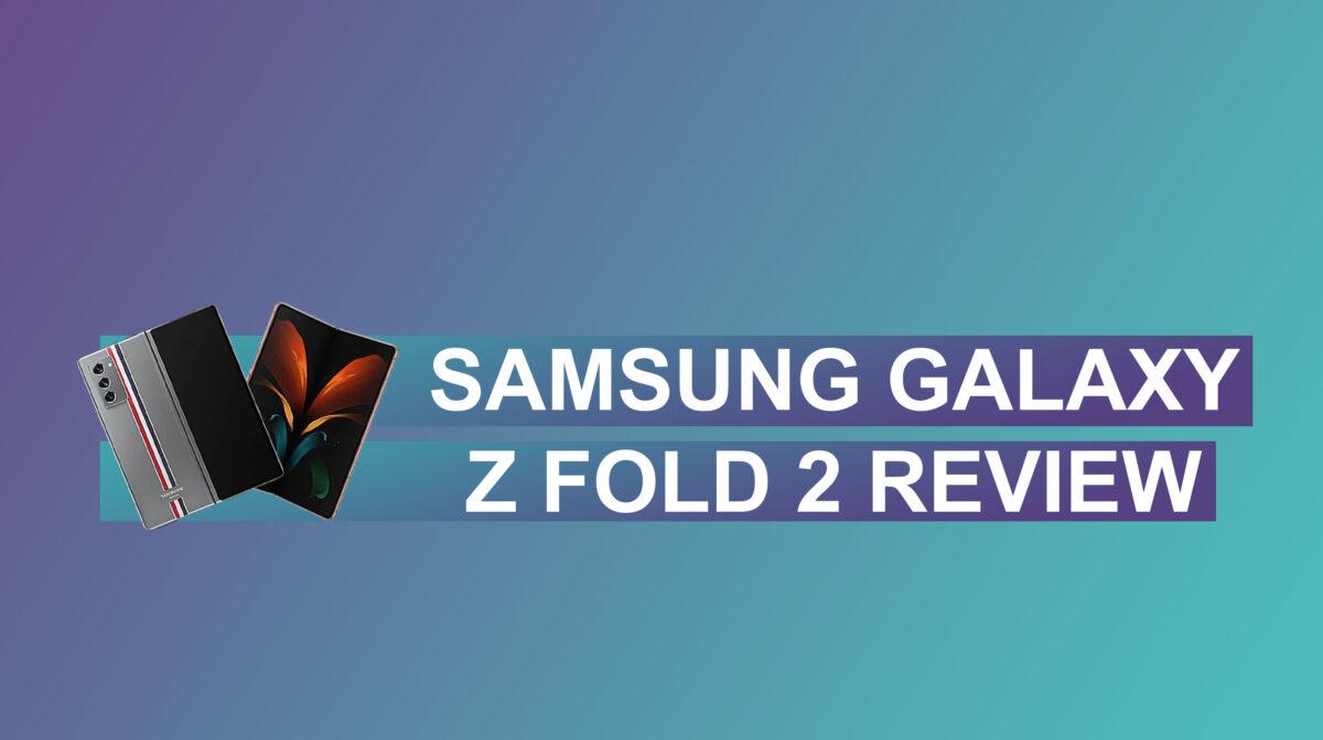 Z Fold 2 Review